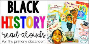 Black History Read Alouds for the Primary Classroom